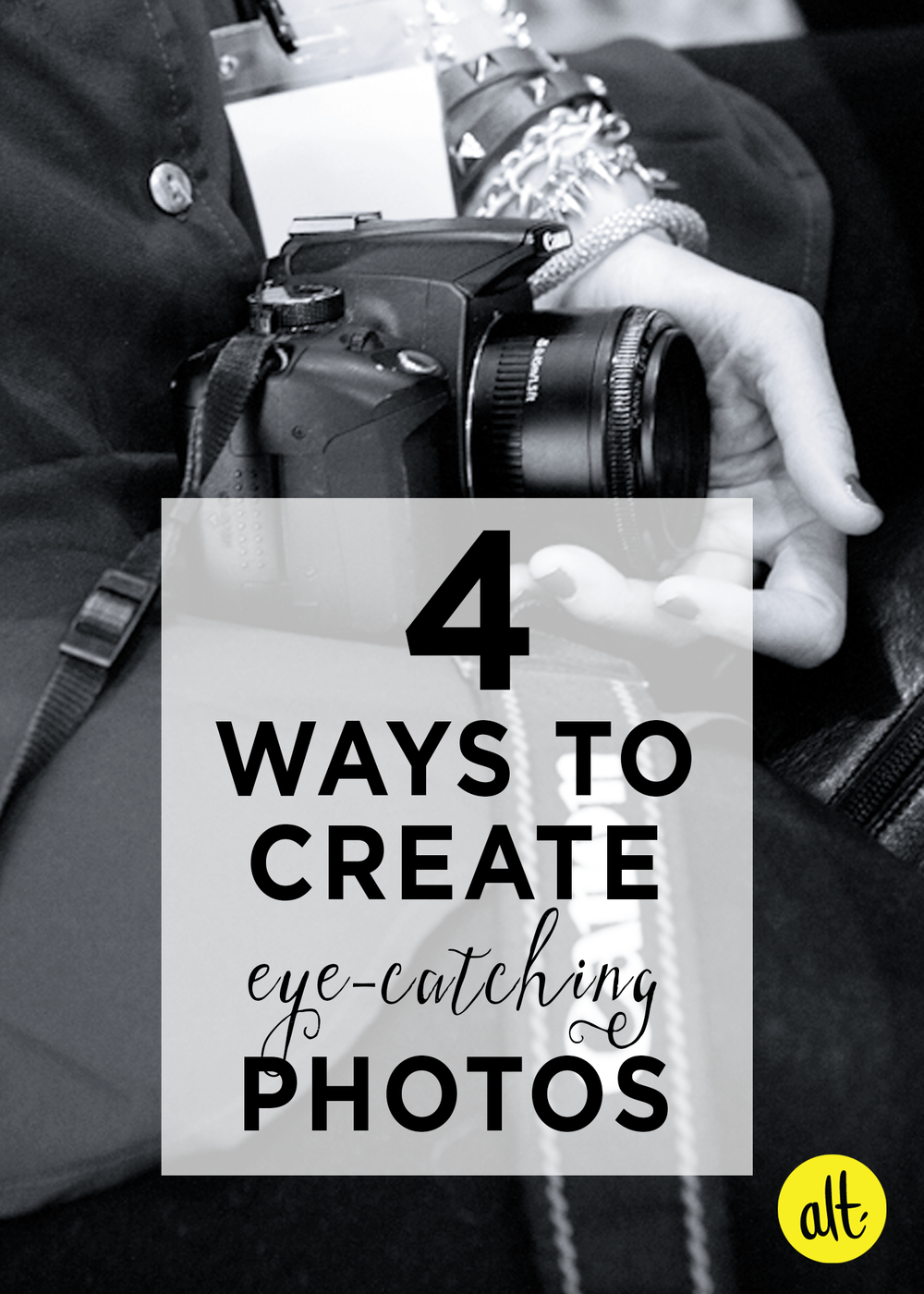 Four-Ways-To-Create-Eye-Catching-Photos