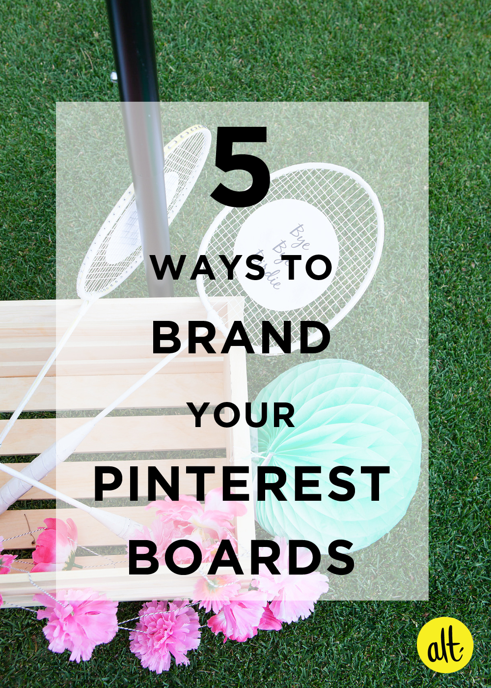 have you evaluated your Pinterest boards lately? check out these 5 ways to brand your Pinterest boards.