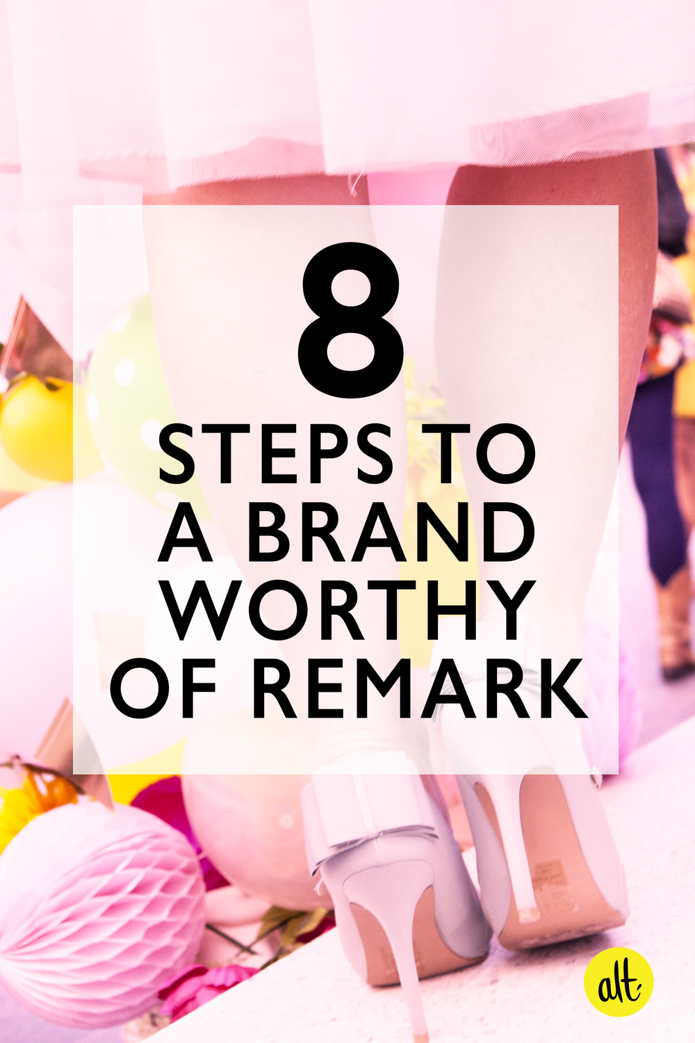 Eight-Steps-to-a-Brand-Worthy-of-Remark