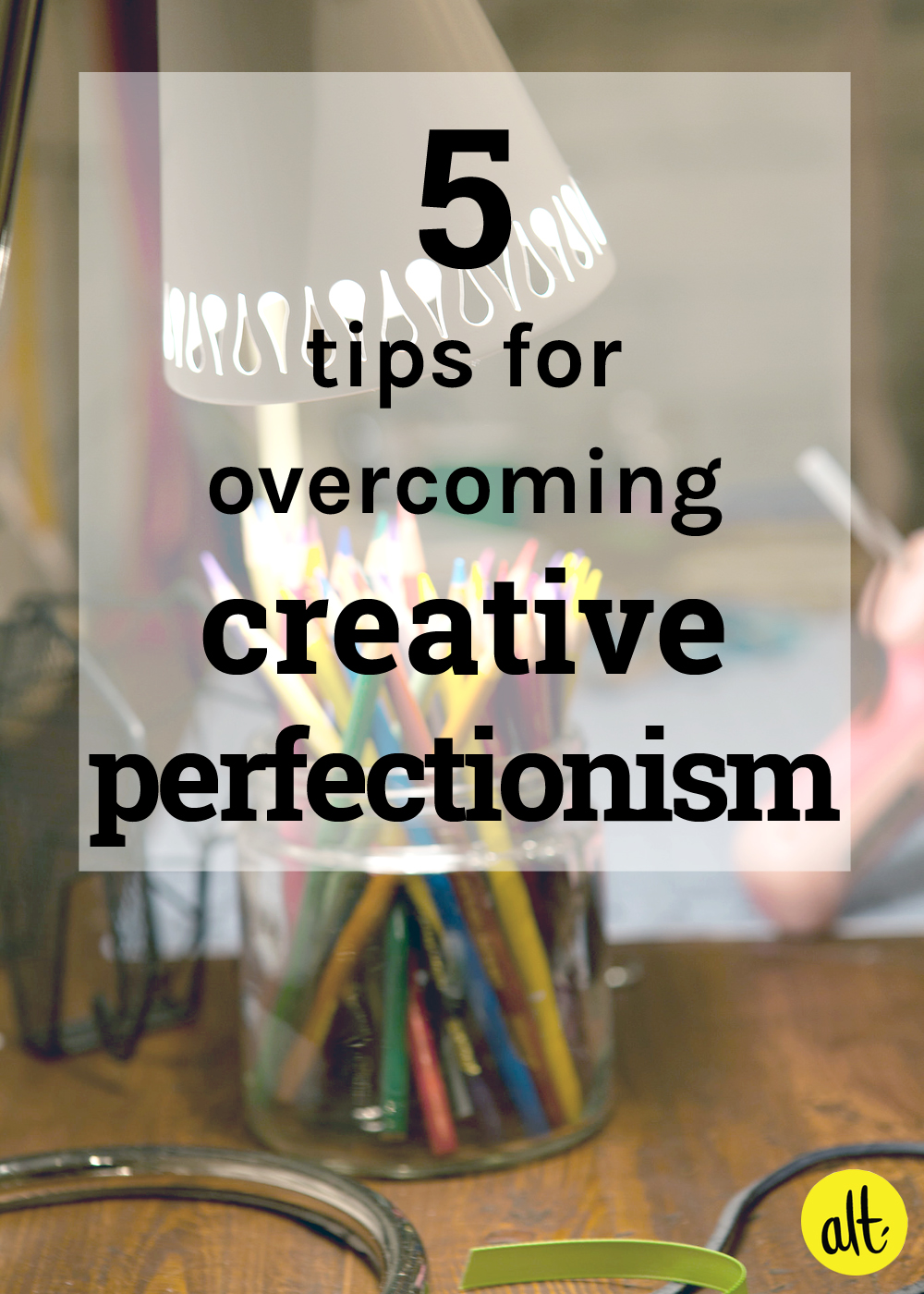 how to overcome creative roadblocks