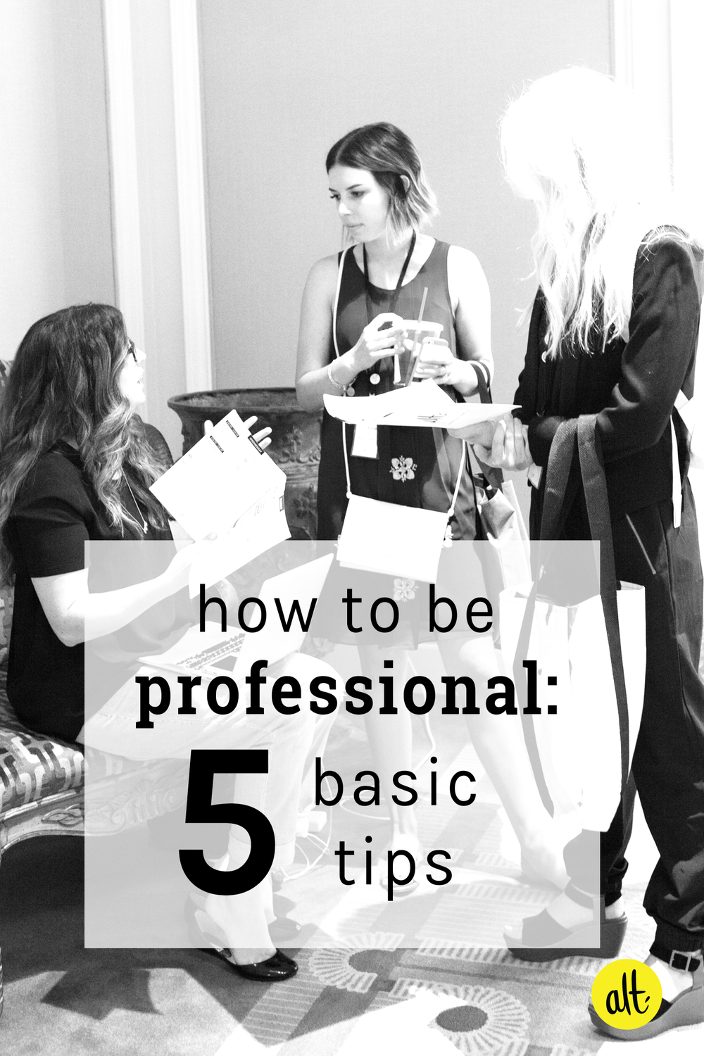 Five basic tips for how to be professional whether you're an influencer or growing into a brand.