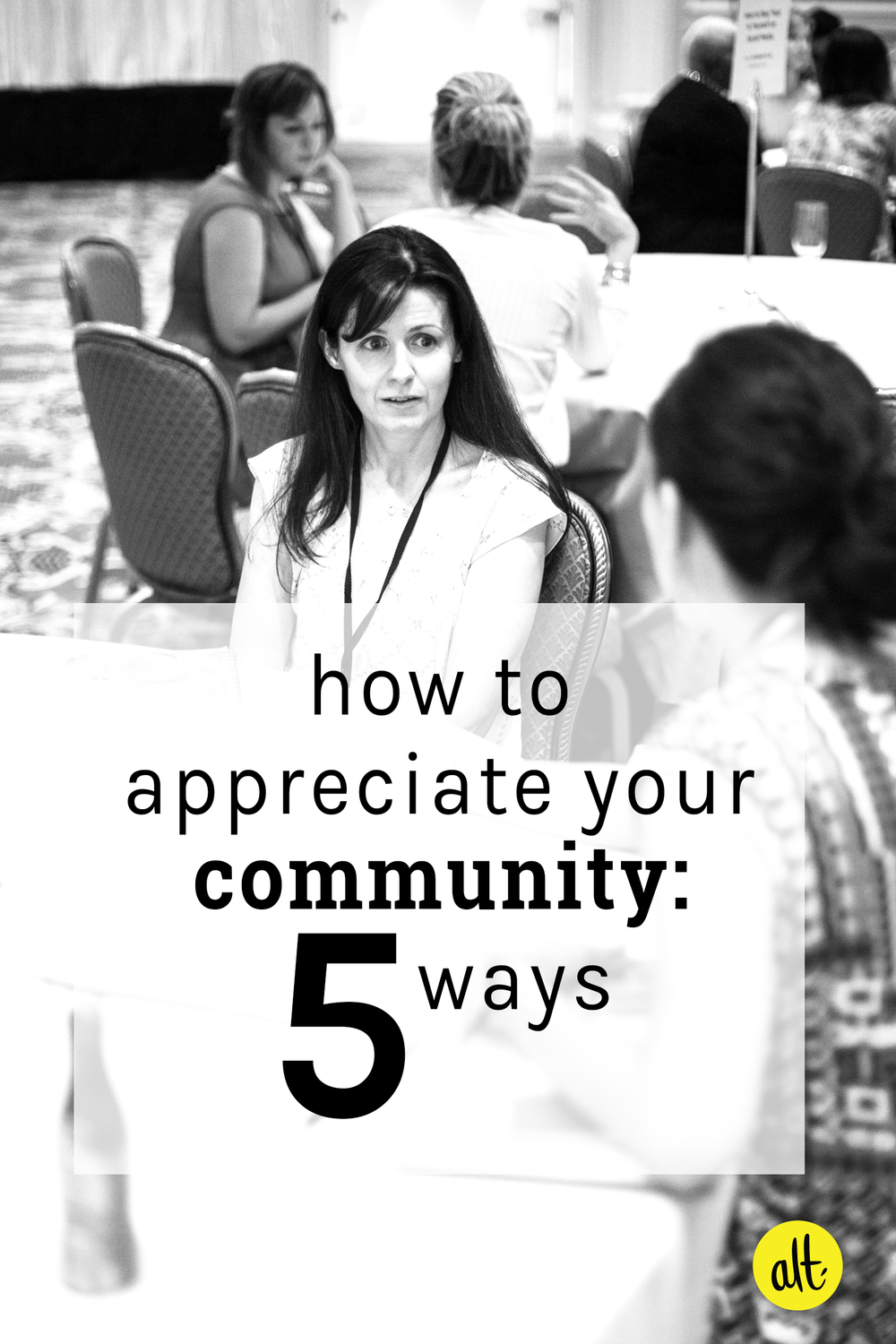 Even when you're doing something you love, there will be days when the work is hard. Often what keeps us going is our community. Here are five ways you can appreciate your community for supporting you.