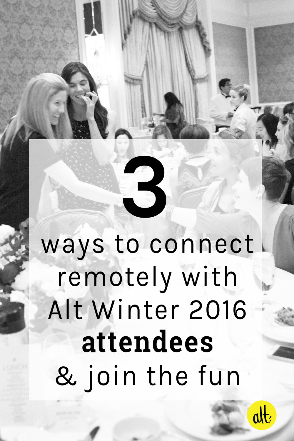 Three ways you can hear the latest Alt Summit news and interact with Alt Winter 2016 attendees.