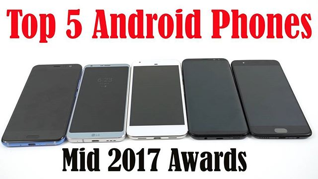 It's that time again...mid-year awards for Android phones, here's my Top 5 Flagships! Video link in bio! #top5 #samsung #google #htc #lg #oneplus #android #galaxys8 #s8 #lgg6 #htcu11 #oneplus5 #pixel #pixelxl #video #list #tech #youtube #youtuber #youtubers