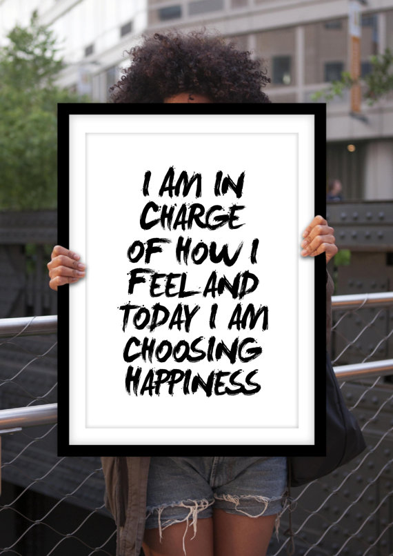 i choose happiness.jpg