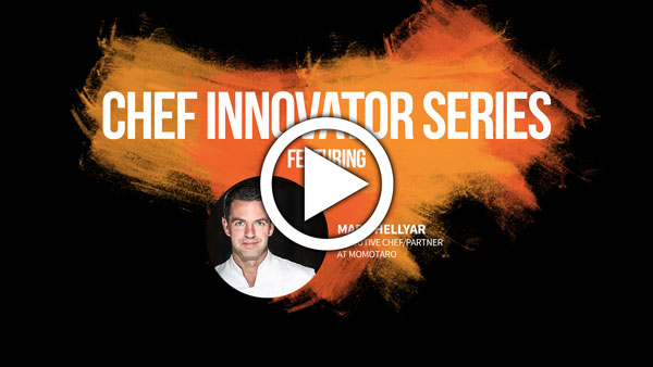 Chef Innovator Series with Mark Hellyar