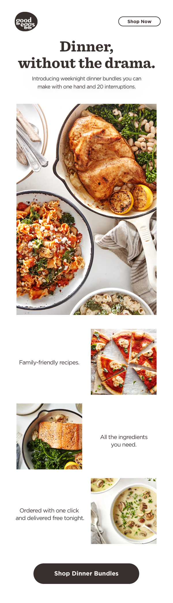 Product Launch   Copy, Strategy  This email launched Weeknight Dinner Bundles, a series of products aimed at solving dinner for our customers.
