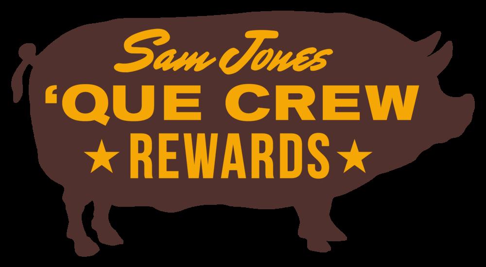 "Sam Jones BBQ ""Que Crew Rewards"