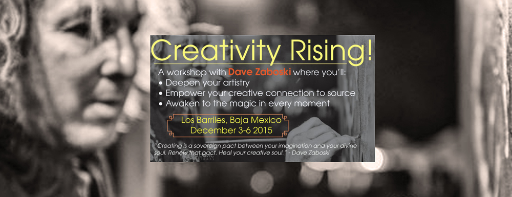 Puente Retreats 2015- Creative Rising! With Dave Zaboski