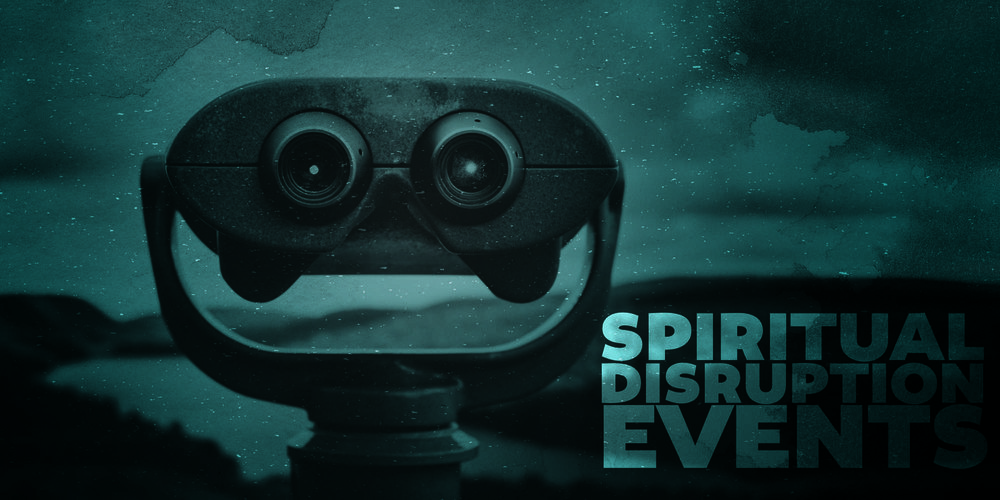 spiritual disruption events