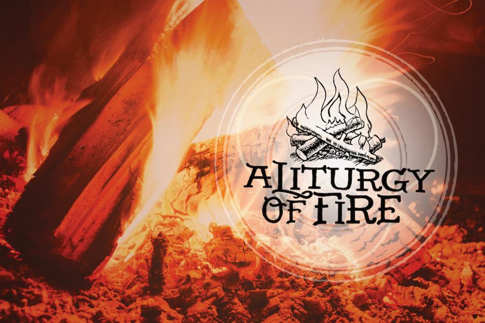 fireliturgy.png