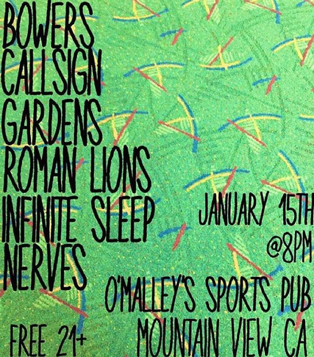 Show in Mountain View, CA we'll be at tonight! Come hang! #shows #california #mountainview #bayarea #sanjose #sanfrancisco #sf #sj #mv #bowers #callsign #gardens #romanlions #infinitesleep #nerves