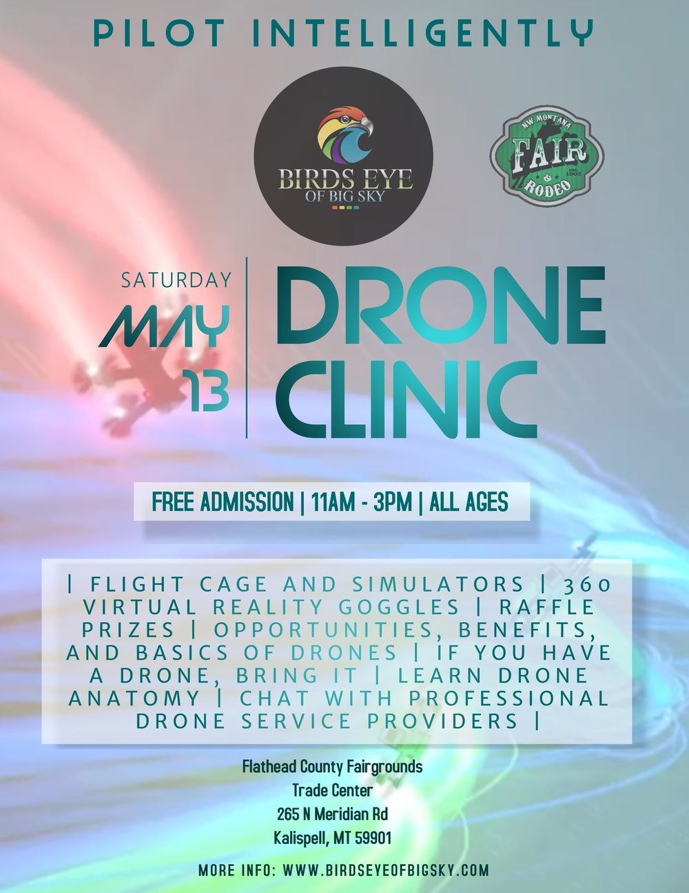 May Drone Clinic is being held at the Fairgrounds Trade Center in Kalispell on May 13 from 11AM - 3PM.