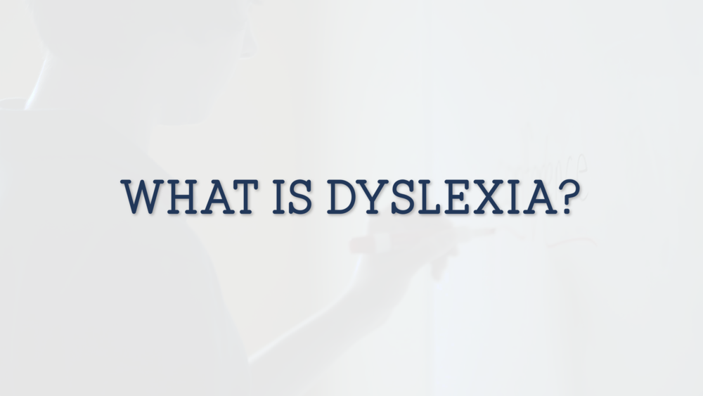 What is Dyslexia WHITE.png