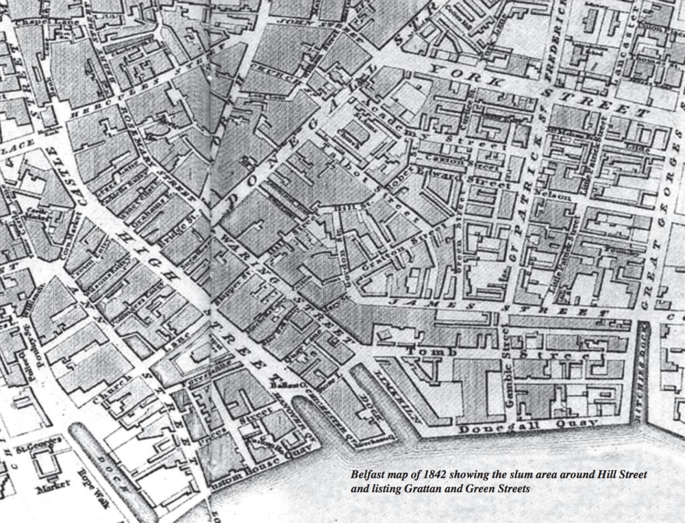 1840's - A Belfast map of 1842 showing the slum area around Hill Street and listing Grattan and Green Streets.