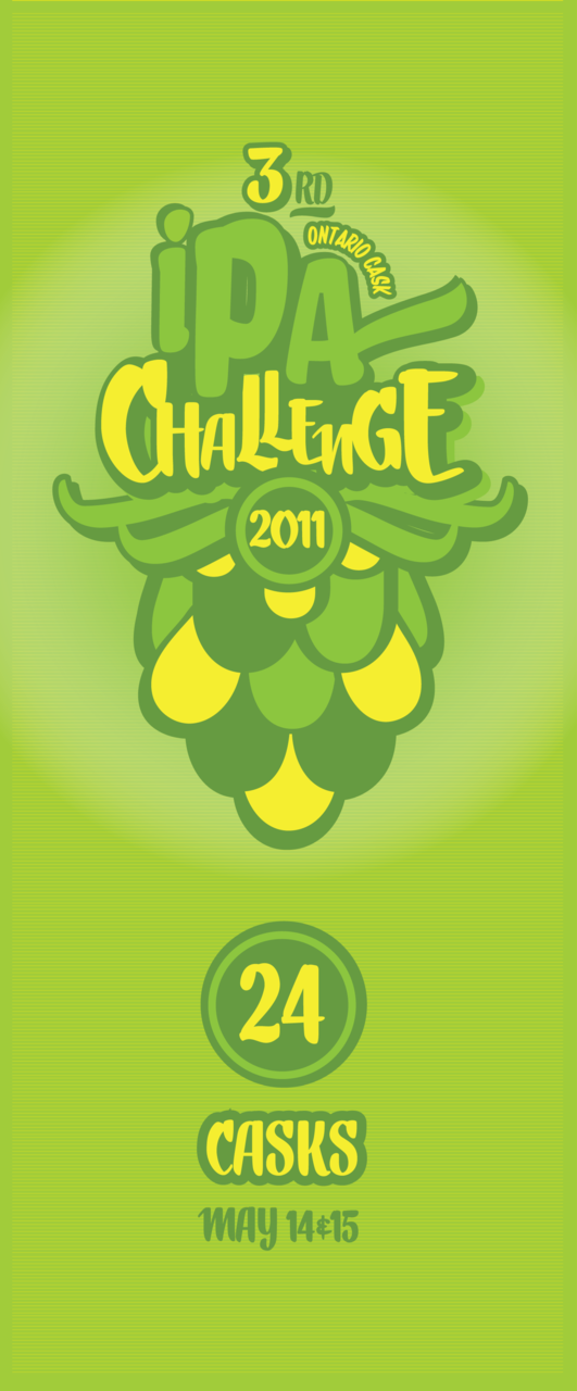 3rd Annual Ontario Cask IPA Challenge - May 14/15 2011 - Coming Soon!!