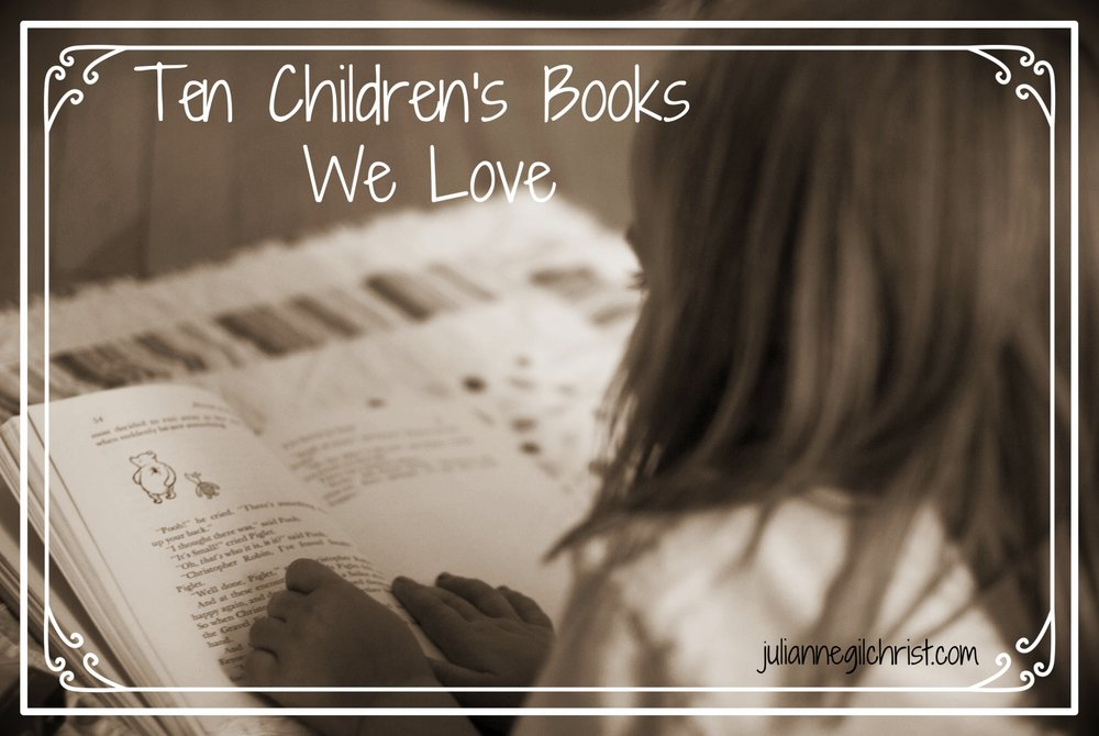 10 Children S Books We Love Julianne Gilchrist