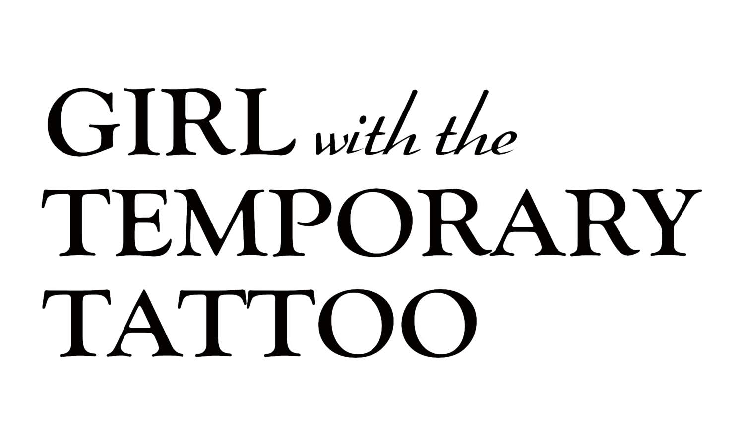 Girl with the Temporary Tattoo