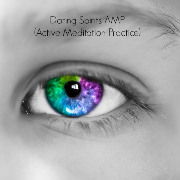 Click here for our AMP (Active Meditation Practice) Programs