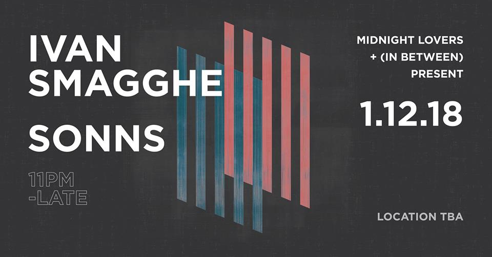 Midnight Lovers x In Between present: Ivan Smagghe Location, TBA  •  Friday, January 12th 2018  •  11pm - 6:00am •  DISCOUNTED TICKET  •