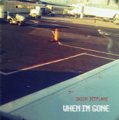 2012  - When I'm Gone (Single)
