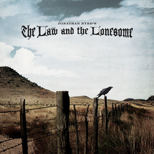 The Law & The Lonesome - 2008