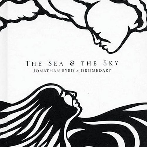 The Sea & The Sky - 2004