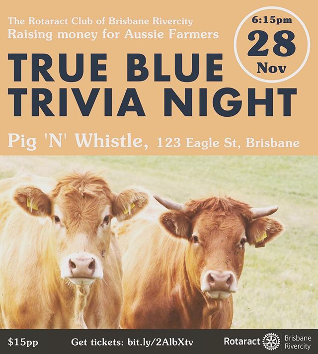 Only 6 sleeps left peeps! Secure your table now! Help raise funds for those in need 🙏🏻 | Tickets link in bio | #trivia #trueblue #charity #support #rotaract #farmers #drought