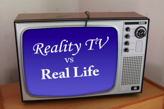 reality tv vs real life