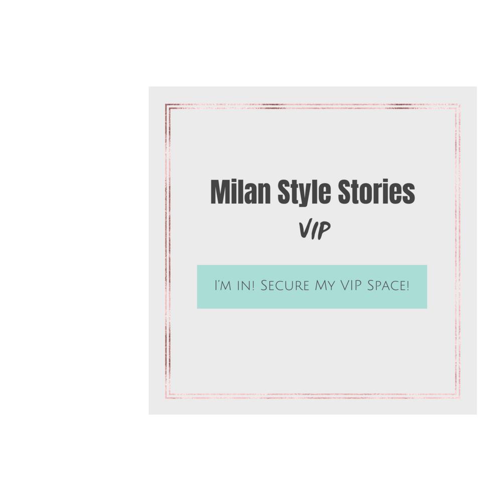 Milan Style Stories VIP