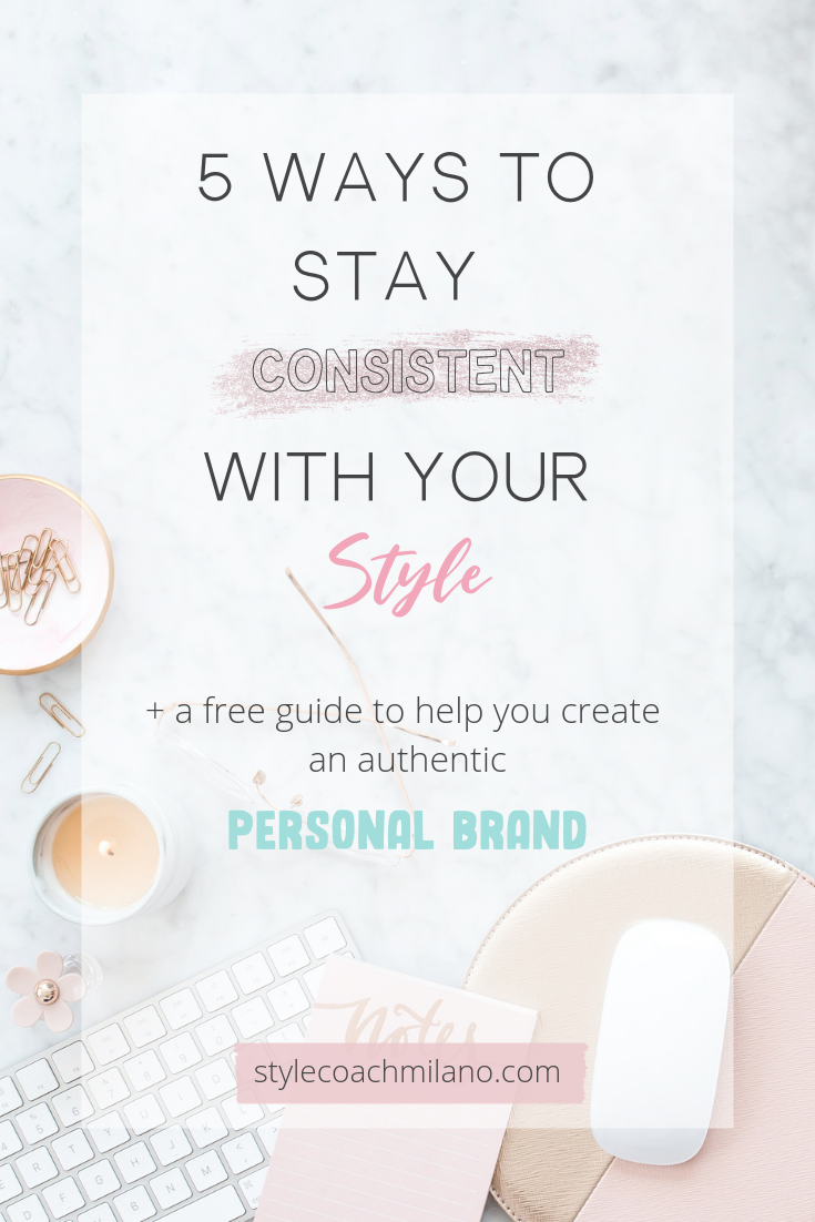 5 Ways to Stay Consistent With Your Style
