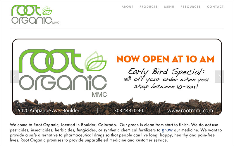 CLIENT  Root Organic, Medical Dispensary   PROJECT  Website   SERVICES  Web Design & Development