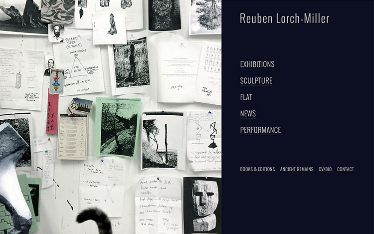 CLIENT Reuben Lorch-Miller, Visual Artist PROJECT Website Portfolio for Artist SERVICES Web Design & Development