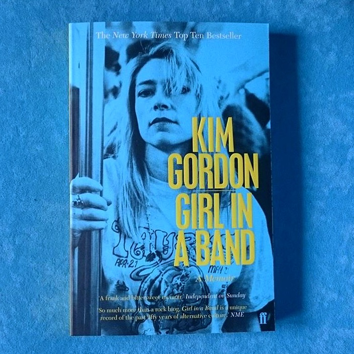 Kim Gordon - GIRL IN A BAND - Anbefalet af Rasmus Quistgaard, programchef TALKS & ART