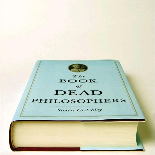 The Book of Dead Philosophers - Simon Critchley