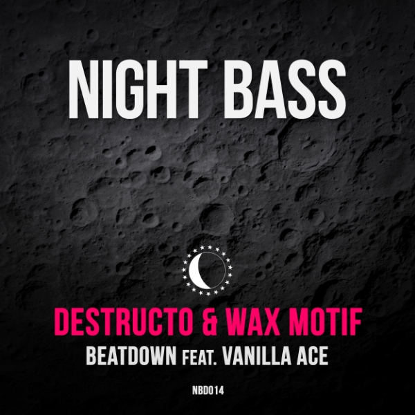"Night Bass favorites Destructo and Wax Motif join forces with Vanilla Ace to drop the heavy G-House anthem ""Beatdown"". Label boss AC Slater rounds out the release with a banging bassline remix."