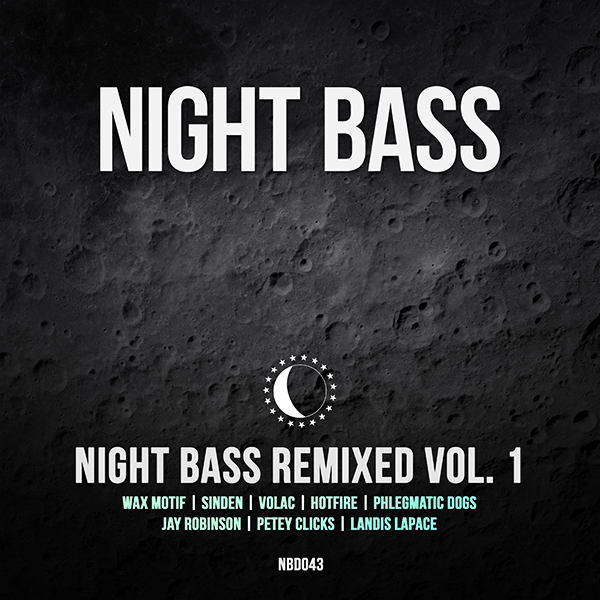 We're beyond excited to introduce our first remix compilation. We've got some of our favorite Night Bass artists remixing some of our favorite tracks. This compilation's all star lineup of remixers includes Wax Motif, Sinden, Volac, Phlegmatic Dogs, Jay Robinson, Hotfire, Petey Clicks, and Landis LaPace.