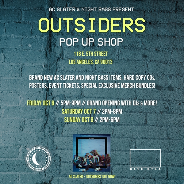 Los Angeles - we've got something very special for you this weekend. Come check out our Night Bass pop up shop in downtown Los Angeles at Base DTLA for AC Slater's Outsiders Album. We'll have exclusive merchandise bundles, posters, show tickets, CDs for sale & more.