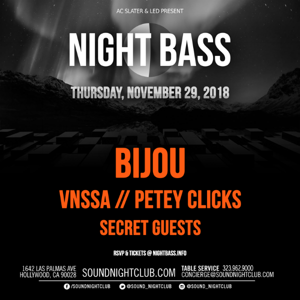 Night Bass is coming back to Sound this November with a STACKED lineup. We're welcoming back BIJOU with his stomping g-house sound, and we've added newcomer VNSSA to the lineup. Special guests are sure to appear as well so don't miss it - grab your tickets!