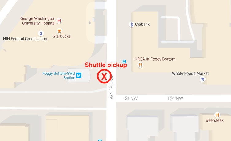 The shuttle will pick up next to the Foggy Bottom-GWU Metro Station