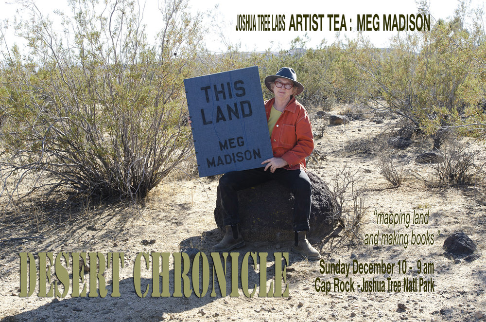 Joshua Tree Labs ARTIST TEA with guest artist MEG MADISON, Sunday Dec 10, 2017 9 AM to 11 AM