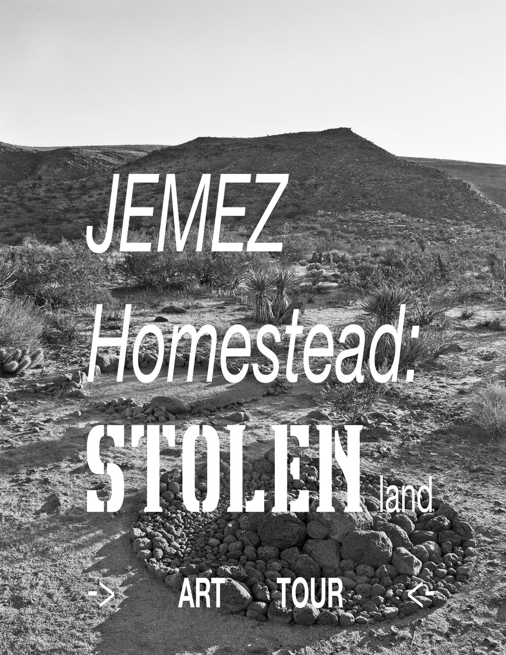 -   This JEMEZ HOMESTEAD: STOLEN LAND map is a tool to investigate the sculpture garden inside the gate and venture out of the gate following the path to SAND TO SNOW NATIL MONUMENT's Flat Top & Black Lava Butte segment. Along the way you can collect cards that match to the map and discover other things. Have fun. Get your shoes dirty.                                                       -Meg Madison 2017