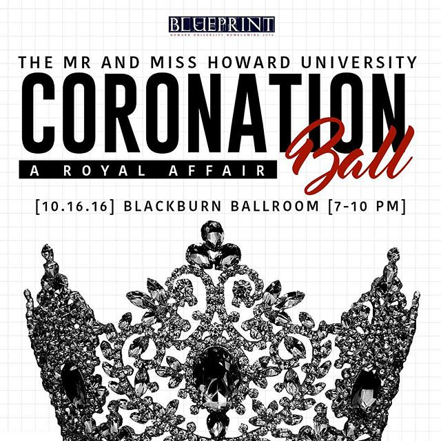 """Join the Howard University Royal Court for the Mr. and Miss Howard University Coronation Ball, """"Coming to The Mecca"""""""