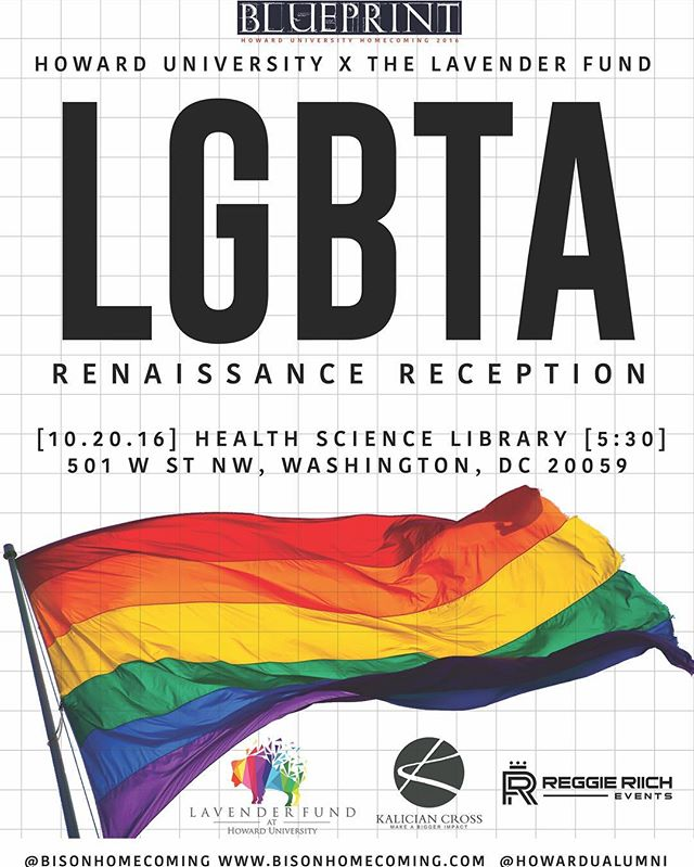 The Howard University Homecoming LGBTA Renaissance Reception provides Bison friends and family an opportunity to support their Bison LGBTA brothers and sisters. Contributions will be used toward the development of the Lavender Fund to promote a culture of inclusion. #ExperienceBlueprint