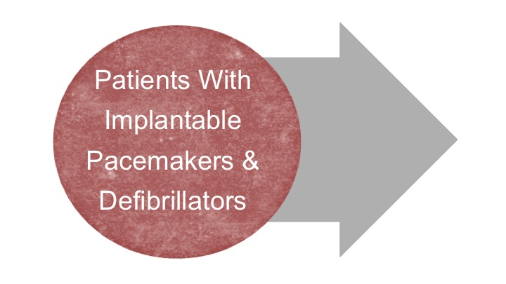 Our Research Bubble_Patients With Implantable Pacemakers & Defibrillators.jpg