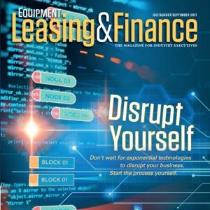 Equipment Leasing & Finance Magazine July/August/September 2017