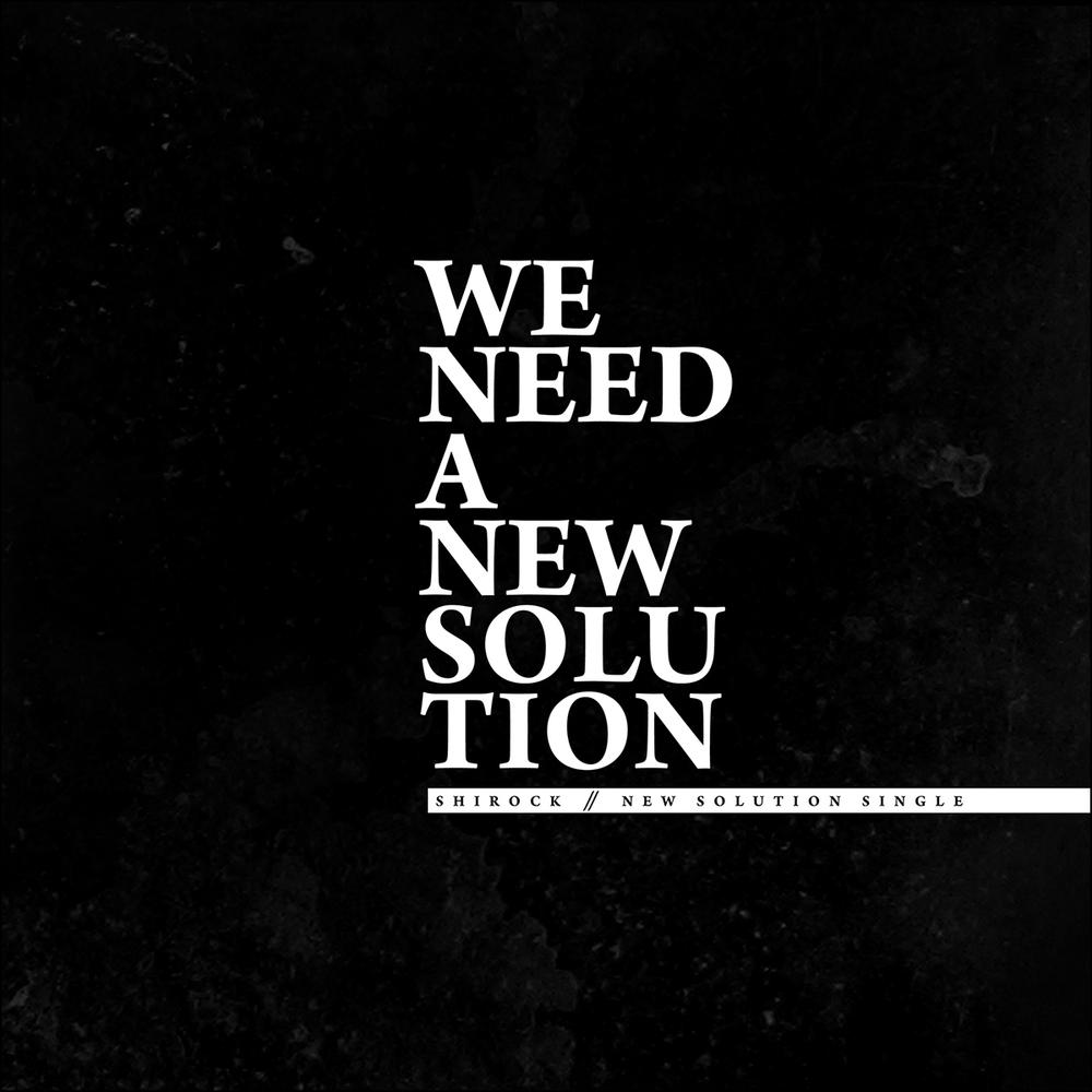 NEW SOLUTION - SINGLE   01 - NEW SOLUTION (SINGLE VERSION) 02 - NEW SOLUTION (ALBUM VERSION) 03 - NEW SOLUTION (KCORIHS REMIX)