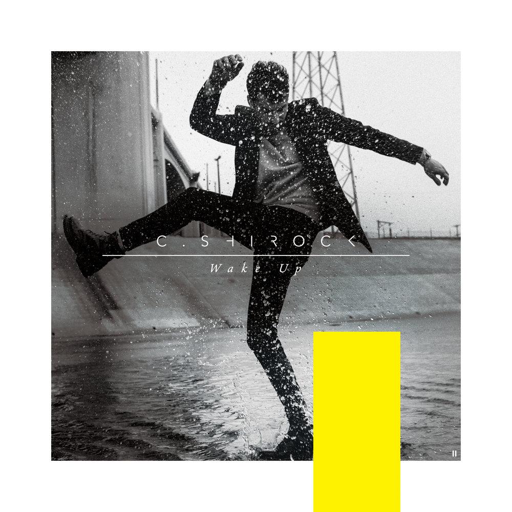 C. SHIROCK - Wake Up.jpg