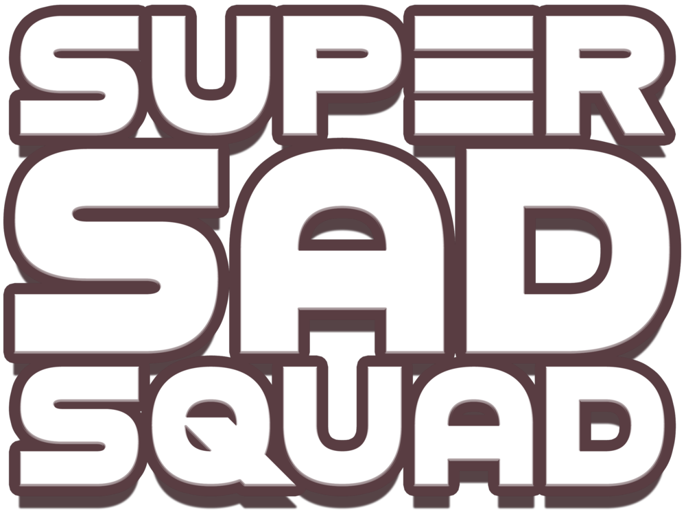 Super Sad Squad