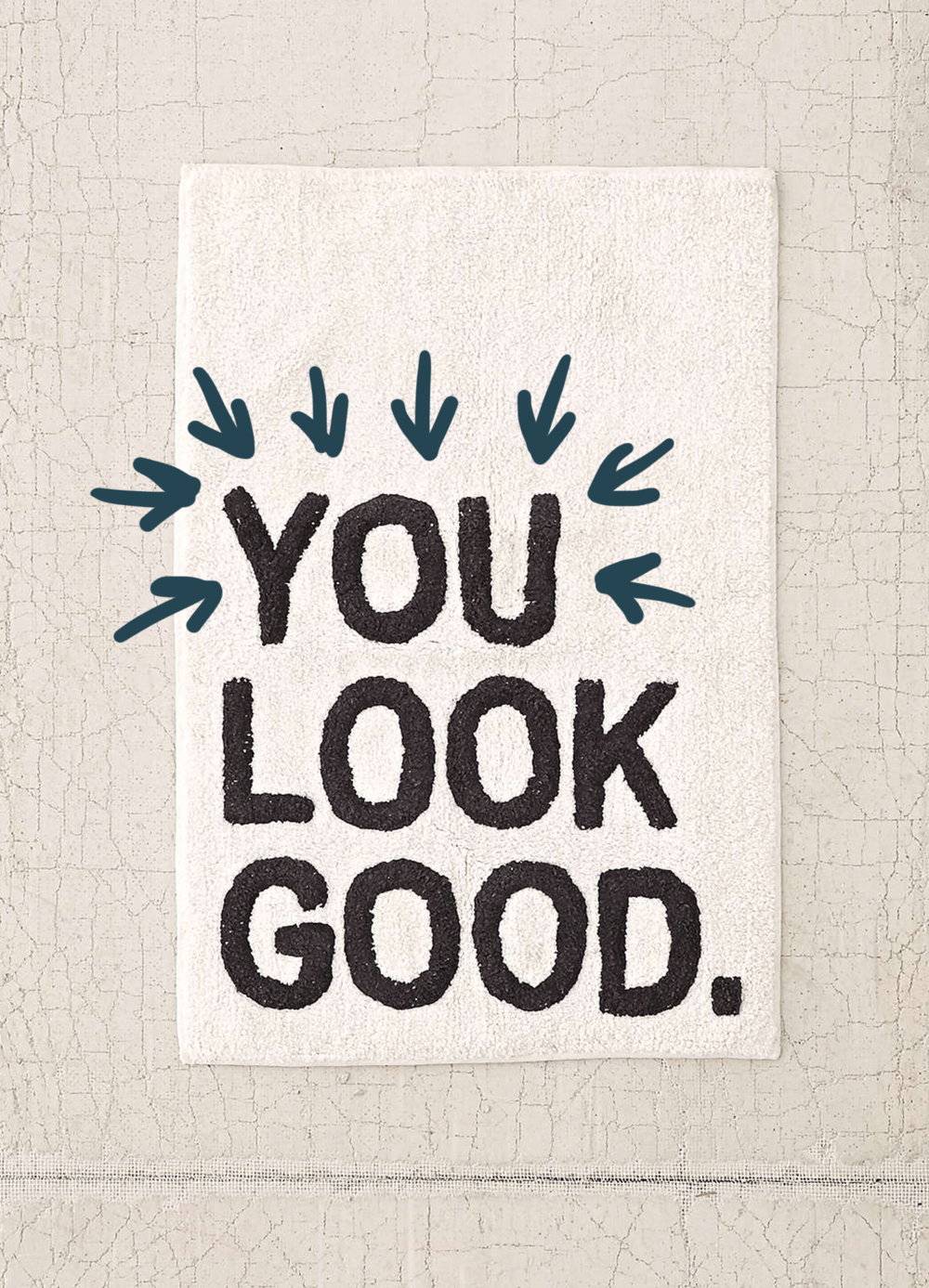 you look good bath mat / words for the new year | @themissprints